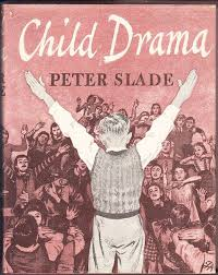 Peter Slade Child Drama
